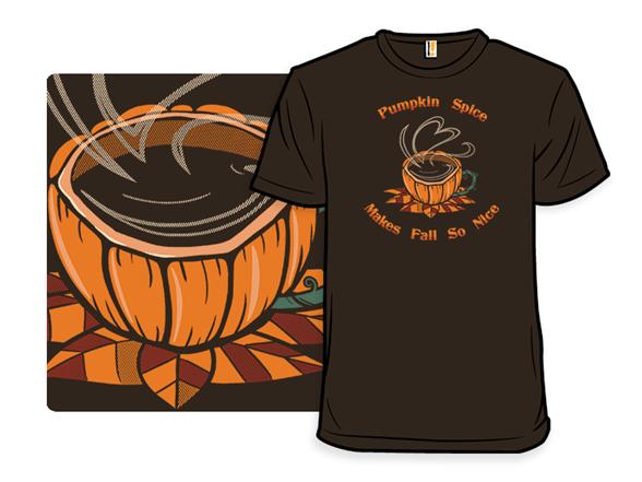 Pumpkin Spice Is Nice T Shirt