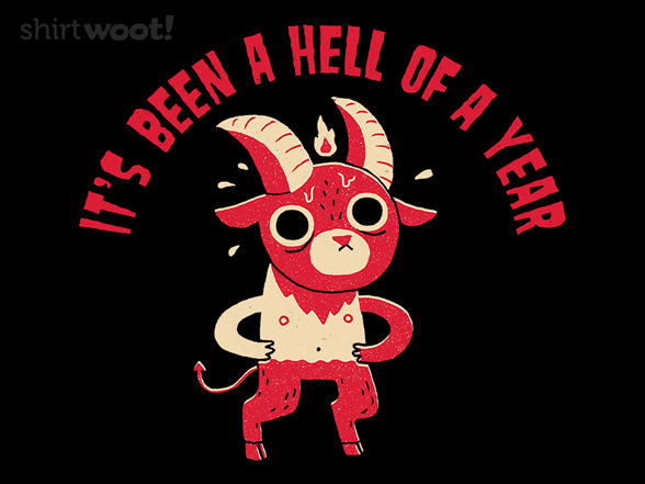 Hell Of A Year T Shirt