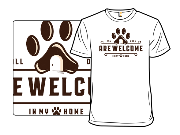 All Dogs Are Welcome T Shirt