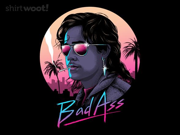 Bad Ass T Shirt