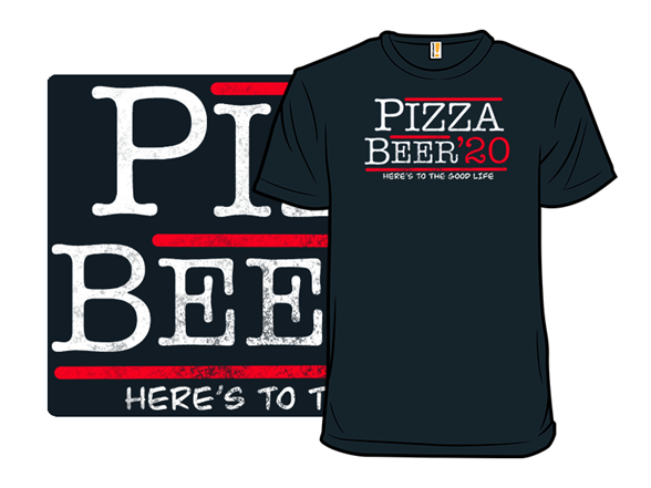 Pizza And Beer 2020 T Shirt