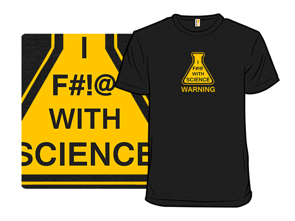 Science Warning T Shirt